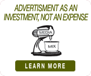 Media Mix - Advertisment as an investment not an expense - Serving Sonoma County CA